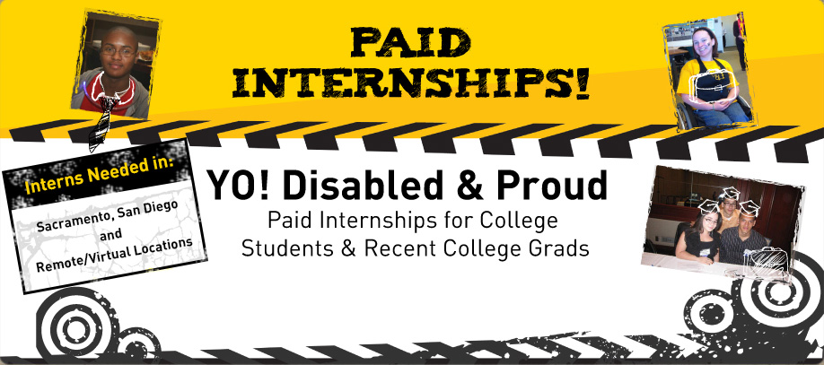 Banner of YO! Paid Internships. Interns needed in Sacramento, San Diego and Remote/Virtual Locations. Click to download the flyer.