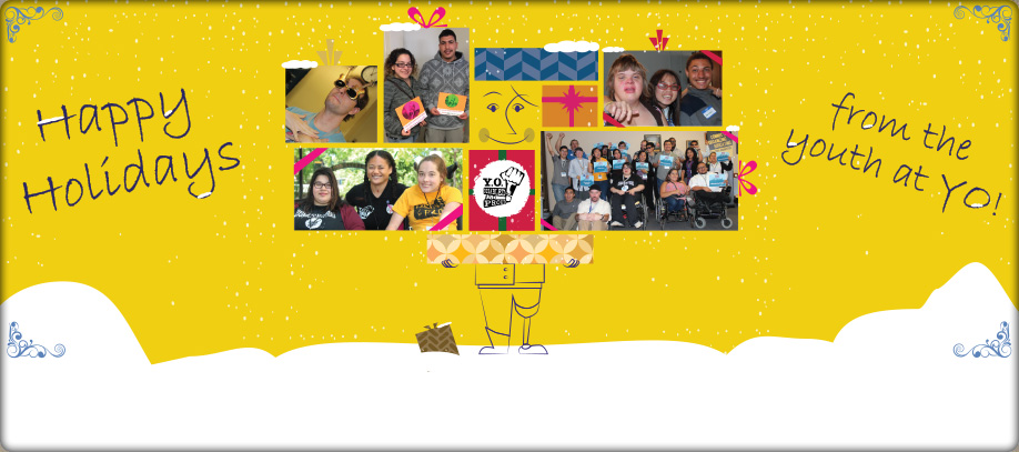 Homepage banner reading: Happy Holidays from the youth at YO! An illustration of an amputee holding up presents. Some presents have photos of youth.