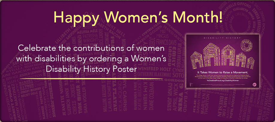 Happy Womens Month! Celebrate the contributions of women with disabilities by ordering a Womens Disability History Poster