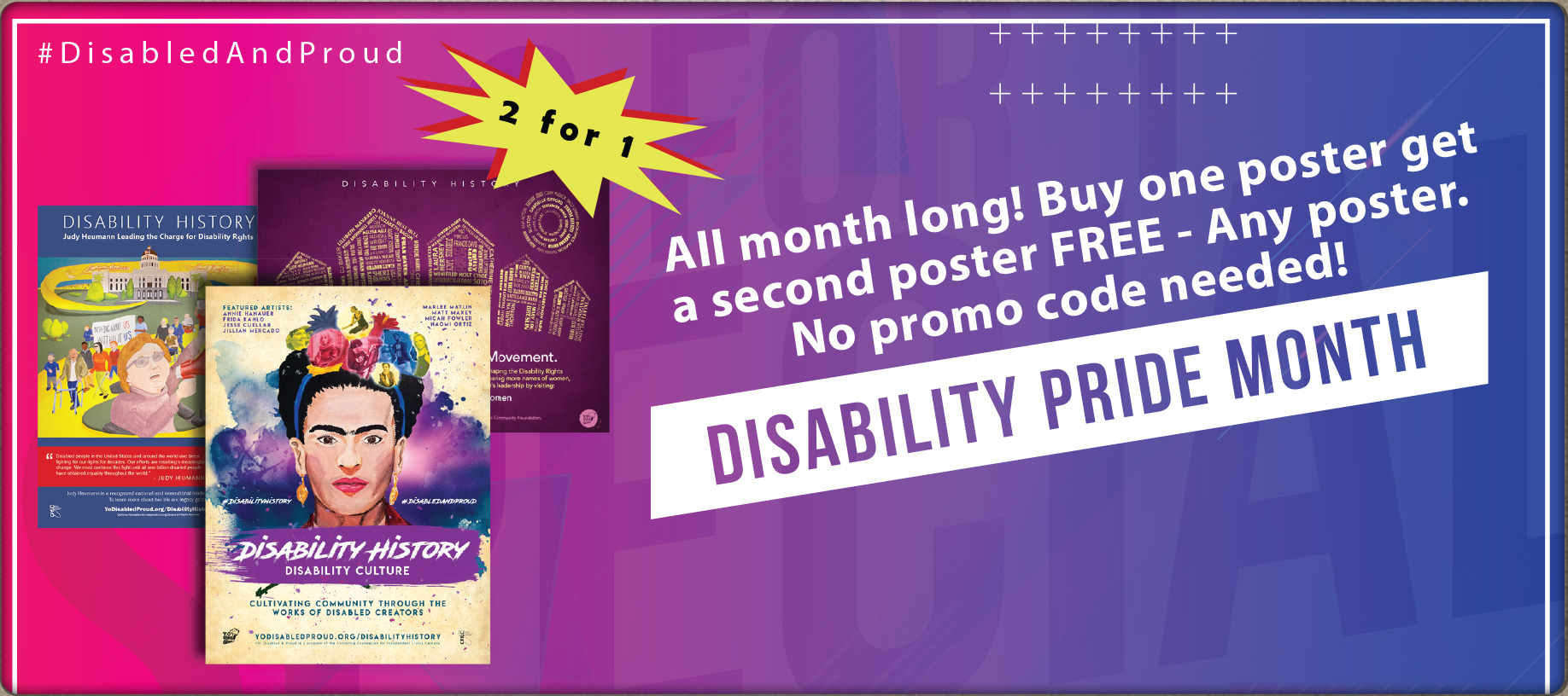 Promotional banner for the YO! Store. Reads: All month long! Buy one poster get a second poster FREE - Any poster. No promo code needed! Disability Pride Month. #DisabledAndProud.