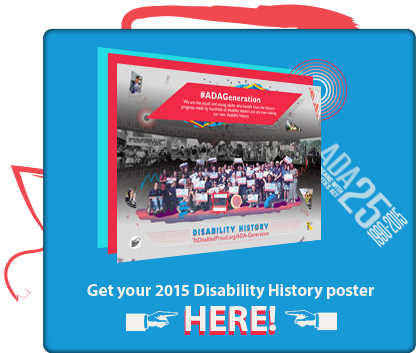 Click to get your 2015 Disability History Poster!