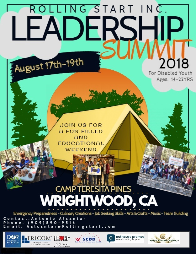 Rolling Start, Inc. Leadership Summit 2018 Flyer. Images of a tent, trees, sun, and photos of previous campers. Text reads: August 17th-19th, For Disabled Youth Ages 14-22Yrs. Camp Teresita Pines. Wrightwood, CA. Emergency Preparedness - Culinary Creations - Job Seeking Skills - Arts & Crafts - Music - Team Building