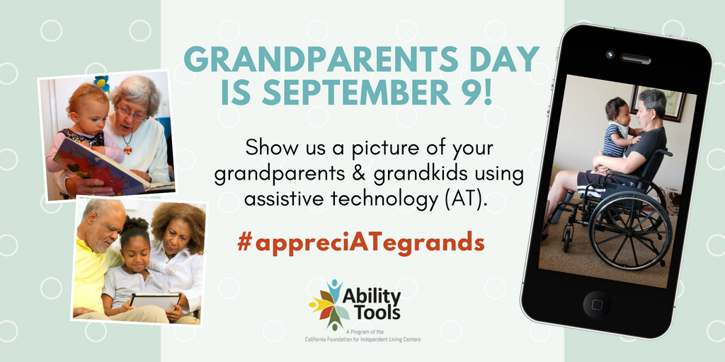 3 photos of grandparents and grandchildren using assistive technology: eyeglasses, tablet (w/communication device) and a wheelchair.