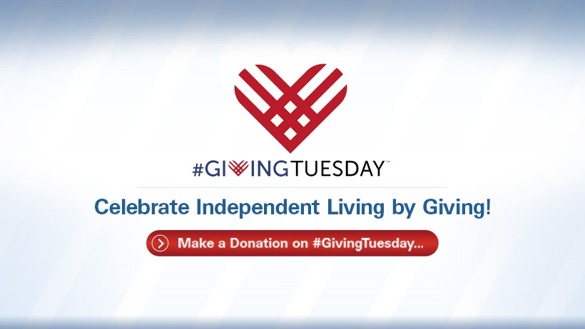 Light blue and white background with the #GivingTuesday heart logo. The text reads #GivingTuesday Celebrate Independent Living by Giving!
