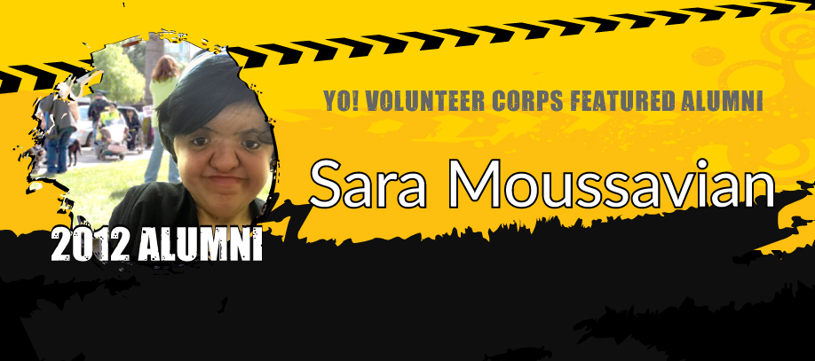 Banner of YO! Featured Alumn reading: YO! Volunteer Corps Featured Alumni Sara Moussavian. 2012 Alumni.